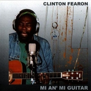 FEARON, CLINTON - MI AN' MI GUITAR