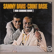 DAVIS, SAMMY -& COUNT BASIE- - OUR SHINING HOUR