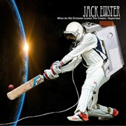ELLISTER, JACK - (RED) WHEN AN OLD CRICKETER LEAVES THE CREASE