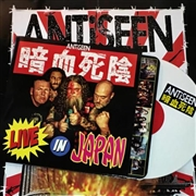 ANTISEEN - LIVE IN JAPAN