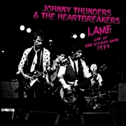 THUNDERS, JOHNNY -& HEARTBREAKERS- - L.A.M.F. LIVE AT THE VILLAGE GATE 1977
