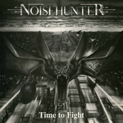 NOISEHUNTER - (BLACK) TIME TO FIGHT
