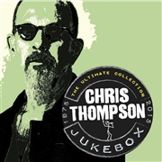 THOMPSON, CHRIS - JUKEBOX: THE ULTIMATE COLLECTION (2CD)