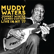 WATERS, MUDDY/JOHNNY WINTER/JAMES COTTON - LIVE IN NY '77 (2CD)