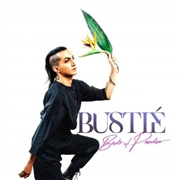 BUSTIE - BIRDS OF PARADISE