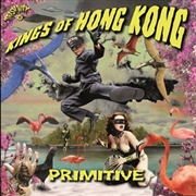 KINGS OF HONG KONG - PRIMITIVE (ORANGE)