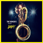 THOMSEN, TINI -'S MADSAX- - SHIFT