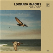 MARQUES, LEONARDO - EARLY BIRD