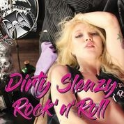 THUNDERFUCK AND THE DEADLY ROMANTICS - DIRTY, SLEAZY, ROCK'N'ROLL