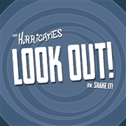 HURRICANES - LOOK OUT!/SHAKE IT!