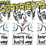 COPYRIGHTS - LEARN THE HARD WAY