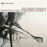 GREEN PAJAMAS - PHANTOM LAKE: NORTHERN GOTHIC 3 (2LP)