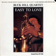 HILL, BUCK -QUARTET- - EASY TO LOVE