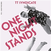 TT SYNDICATE - VOL. I - ONE NIGHT STANDS