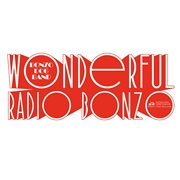 BONZO DOG DOO-DAH BAND - WONDERFUL RADIO BONZO!