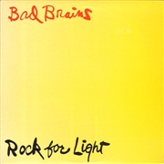 BAD BRAINS - ROCK FOR LIGHT (BRAZ)