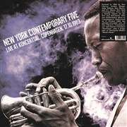 NEW YORK CONTEMPORARY FIVE - LIVE AT KONCERTSAL, COPENHAGEN, 17.10.1963