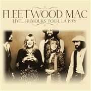 FLEETWOOD MAC - LIVE... RUMOURS TOUR, LA 1978