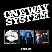 ONE WAY SYSTEM - 1981-84 (3CD)