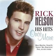 NELSON, RICK - HIS HITS ONCE MORE