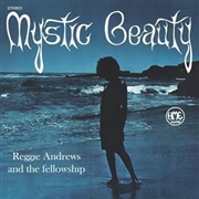 ANDREWS, REGGIE -& THE FELLOWSHIP- - MYSTIC BEAUTY