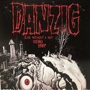 DANZIG - (BLUE) LIFE WITHOUT A NET DEMO 1987