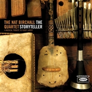 BIRCHALL, NAT -QUARTET- - THE STORYTELLER - A MUSICAL TRIBUTE TO YUSEF LATEEF