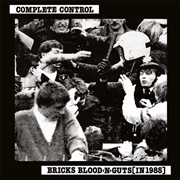 COMPLETE CONTROL - BRICKS BLOOD N GUTS