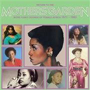 VARIOUS - RETURN TO THE MOTHER'S GARDEN - MORE FUNKY SOUNDS..