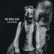 ONE HORSE BAND - KEEP ON DANCING