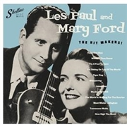 PAUL, LES -& MARY FORD- - THE HIT MAKERS