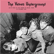 VELVET UNDERGROUND - LIVE AT END OF COLE AVENUE, DALLAS, 27 OCT. 1969