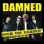 DAMNED - DOOM THE DAMNED! THE CHAOS YEARS 1977-1982