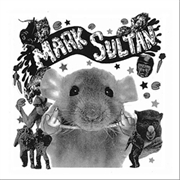 SULTAN, MARK - FILTHY RAT/HEART ATTACK