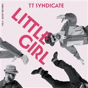 TT SYNDICATE - VOL. II - LITTLE GIRL