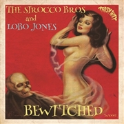 "SIROCCO BROS. & LOBO JONES - BEWITCHED (10"")"