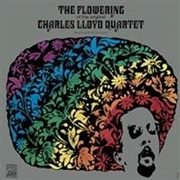 LLOYD, CHARLES -QUARTET- - THE FLOWERING
