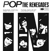 RENEGADES - POP