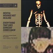 UNIFORM & THE BODY - MENTAL WOUNDS NOT HEALING/...