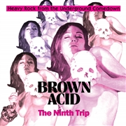 VARIOUS - BROWN ACID: THE NINTH TRIP (COL)