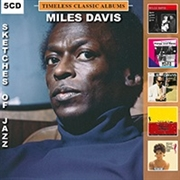 DAVIS, MILES - TIMELESS CLASSIC ALBUMS-SKETCHES OF JAZZ (5CD)