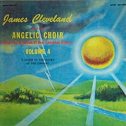 CLEVELAND, JAMES -& THE ANGELIC CHOIR- - (BLACK) I STOOD ON THE BANKS OF THE JORDAN (VOL. 4)
