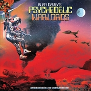 DAVEY, ALAN -'S PSYCHEDELIC WARLORDS- - CAPTAIN LOCKHEED AND THE STARFIGHTERS LIVE