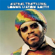 SMITH, LONNIE LISTON -& THE COSMIC ECHOES- - ASTRAL TRAVELING