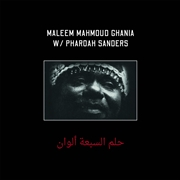 GHANIA, MALEEM MAHMOUD -& PHAROAH SANDERS- - THE TRANCE OF SEVEN COLORS (2LP)