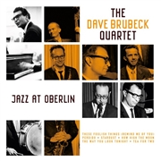 BRUBECK, DAVE -QUARTET- - JAZZ AT OBERLIN