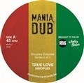 DISCIPLES - TRUE LOVE/TRUE DUB