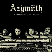 AZYMUTH - DEMOS (1973-75) VOL. 1 & 2