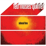 MOSES, TED -QUINTET- - SIDEREAL TIME