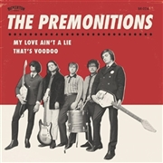 PREMONITIONS - MY LOVE AIN'T A LIE/THAT'S VOODOO